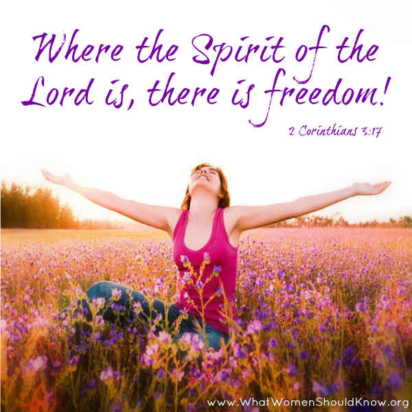 """Where the Spirit of the Lord is, there is freedom!"" 2 Cor 3:17"
