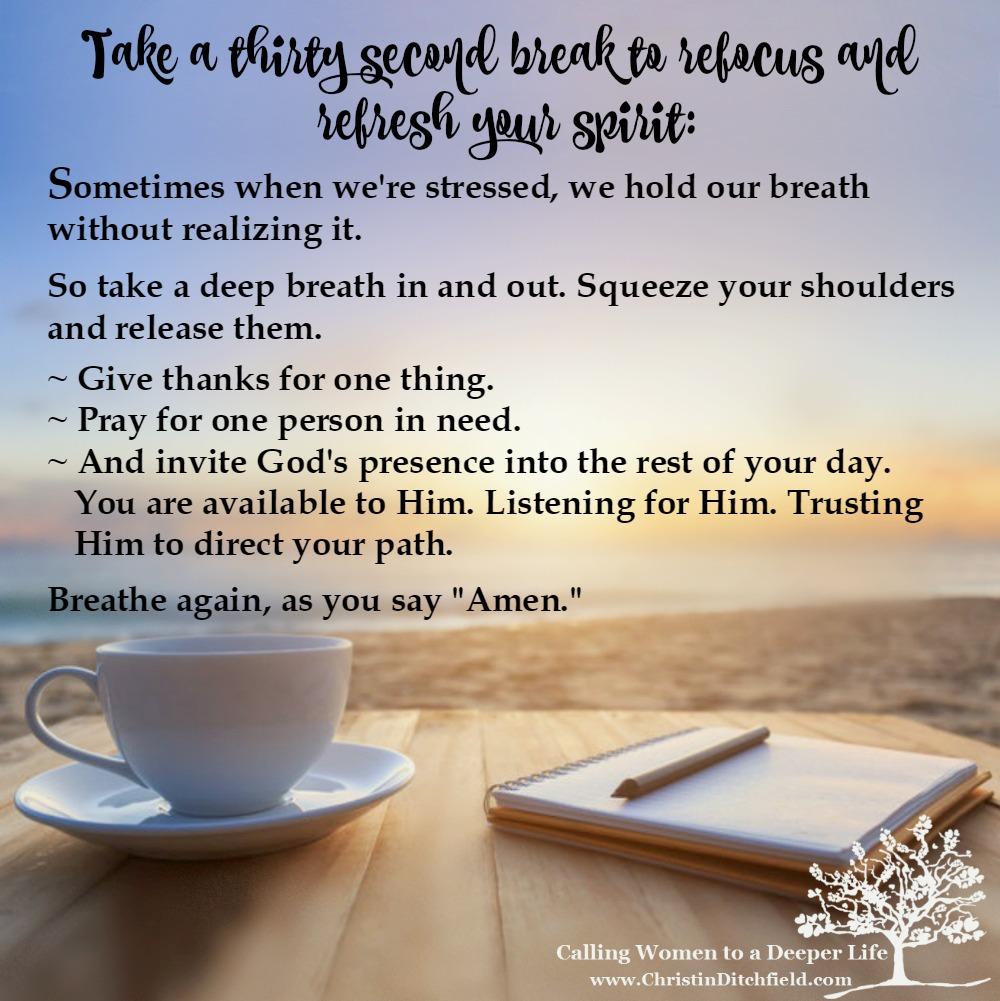 30 Second Break #1 ~ Christin Ditchfield Deeper Life Tips