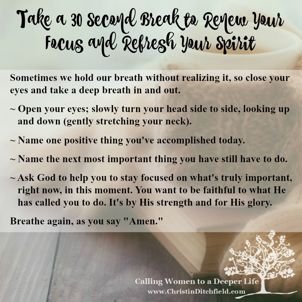 30 Second Break #2 ~ Christin Ditchfield Deeper Life Tips