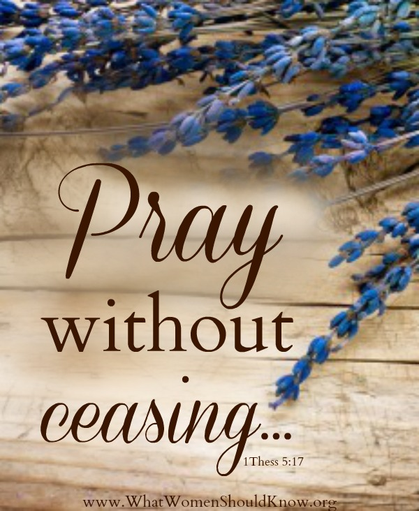 Pray Without Ceasing Christin Ditchfield