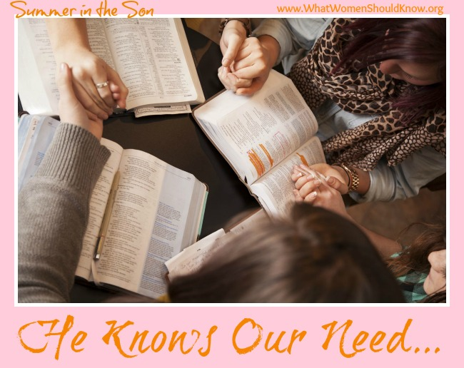 He Knows Our Need: A Lesson In Prayer