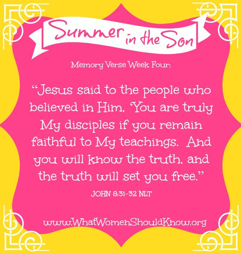 Summer in the Son: Memory Verse, Week 4