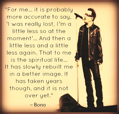 U2's Bono on the Spiritual Life