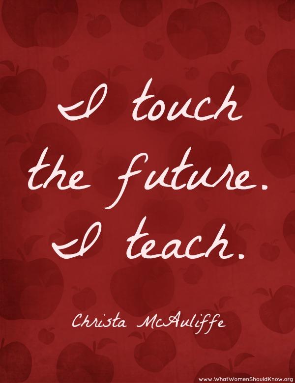 Christa McAuliffe Teacher Quote