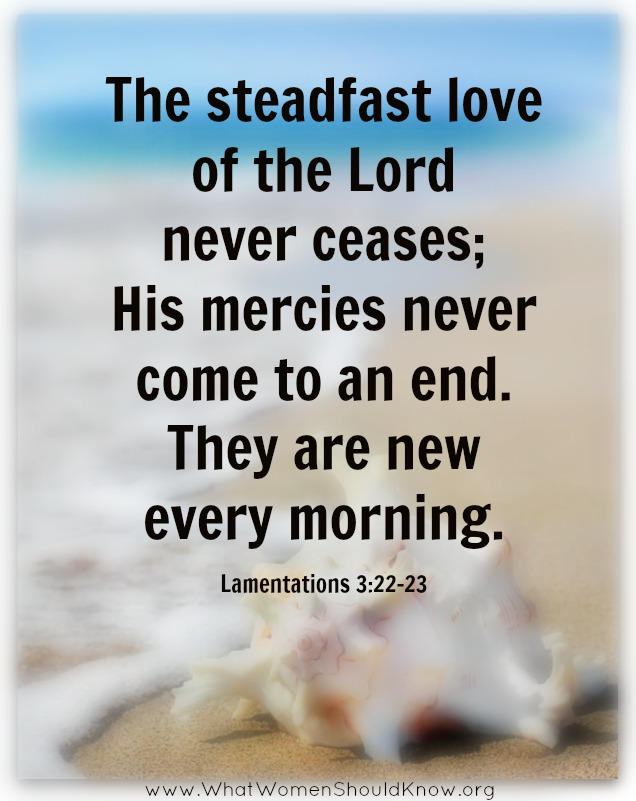 His mercies are new every morning!