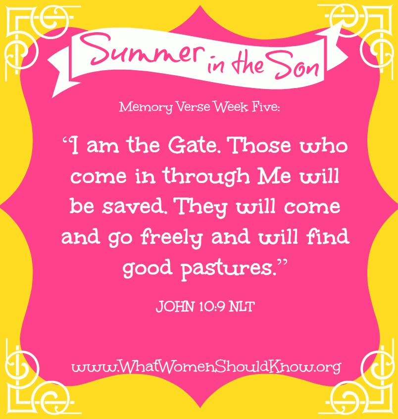 Summer in the Son Memory Verse, Week Five: John 10:9
