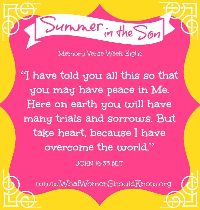 Summer in the Son Memory Verse Week 8