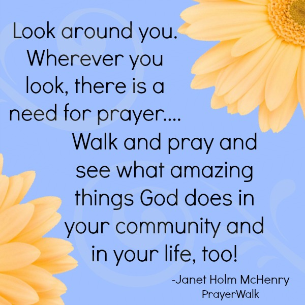 Janet McHenry on PrayerWalking