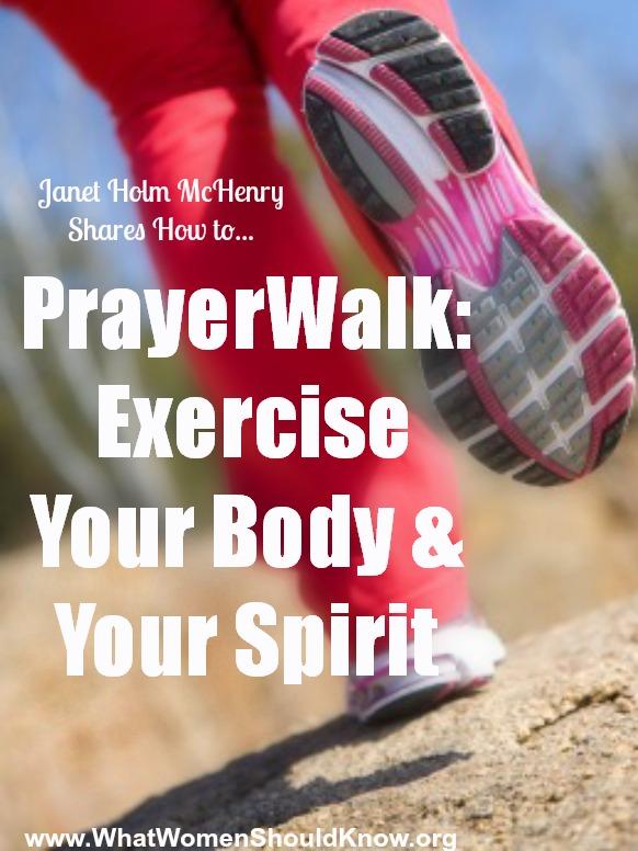 PrayerWalk Exercise Body and Spirit