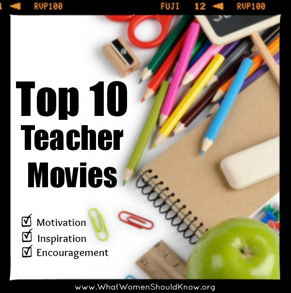 Top Ten Teacher Movies