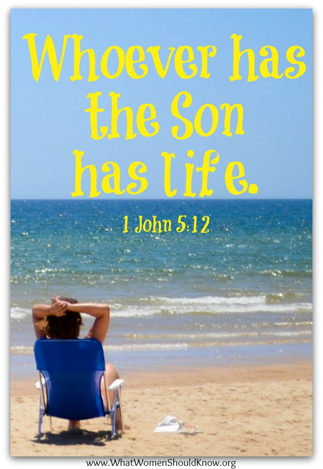 """Whoever has the Son has life."" 1 Jn 5:12"