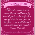 Facing Fear Eleanor Roosevelt