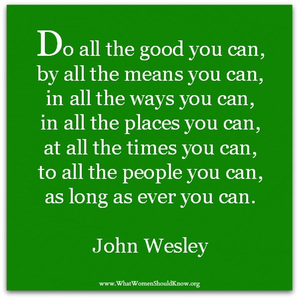 John Wesley Quotes John Wesley Quote | Christin Ditchfield John Wesley Quotes