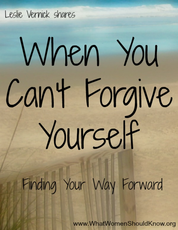 When You Can't Forgive Yourself