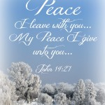 Peace I leave with you... John 1427