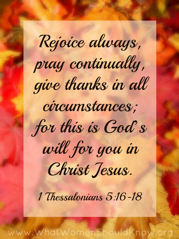 Rejoice Always, Pray Continually, Give Thanks