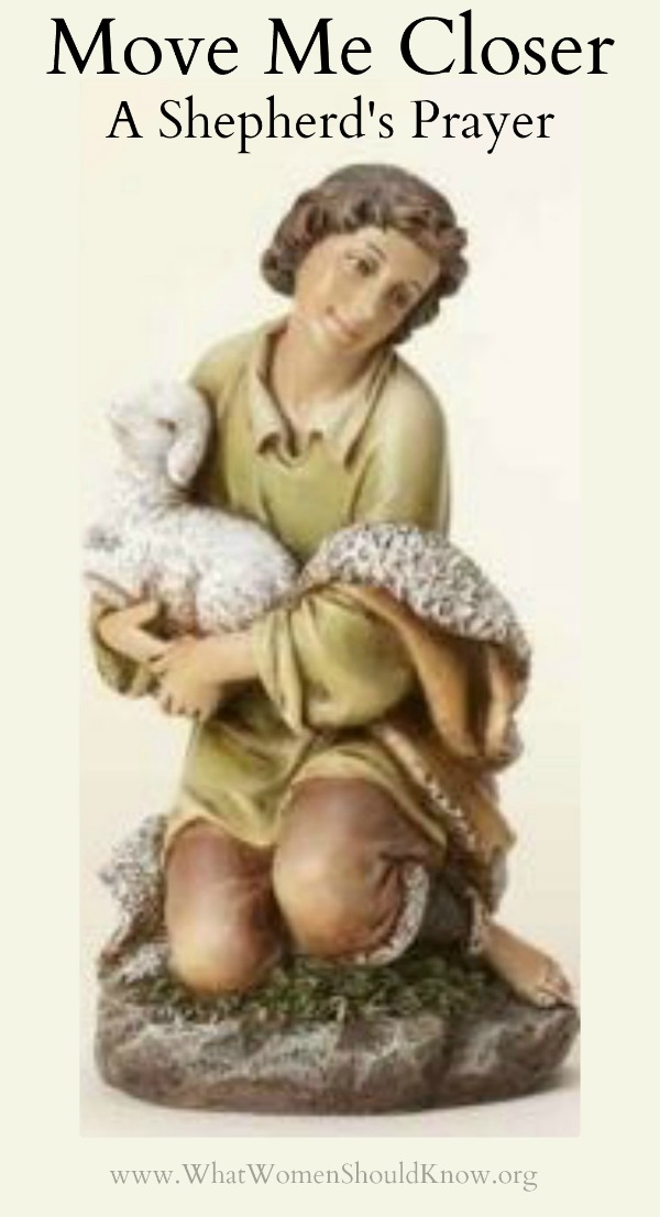 Move Me Closer ~ A Shepherd's Prayer