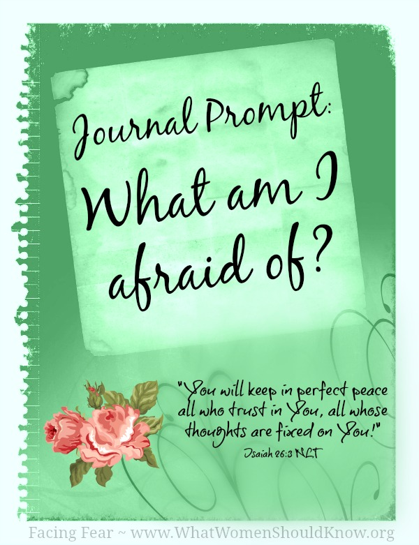 Journal Prompt: What Am I Afraid Of?