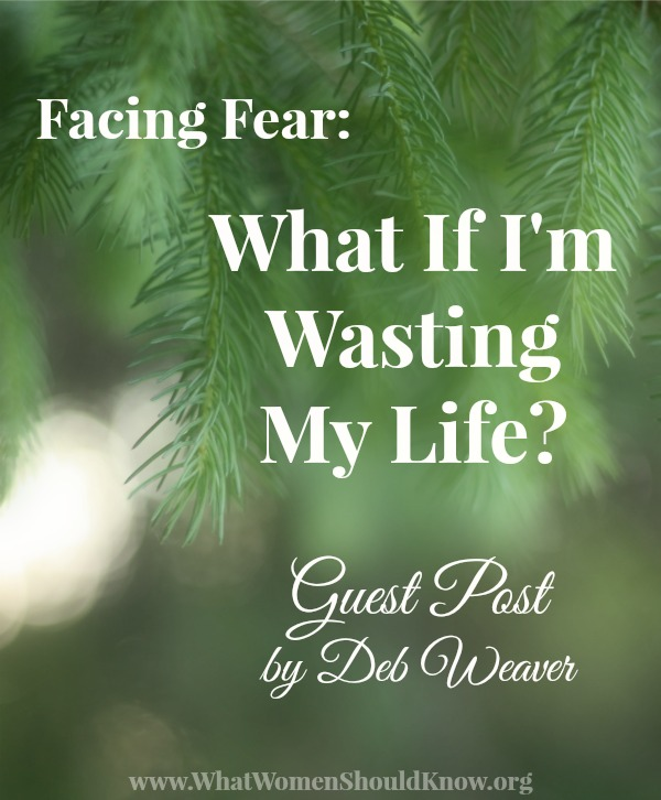 What if I'm wasting my life