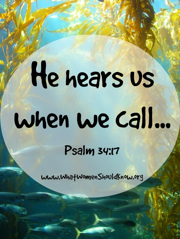 He hears us when we call