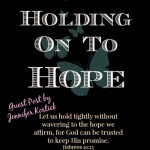 Holding on to Hope JK