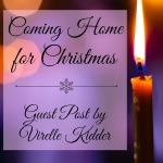 Coming Home For Christmas Virelle Kidder