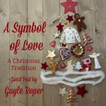Symbol of Love Christmas Gayle Roper