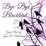 Bye-Bye Blackbird with Journal Prompt