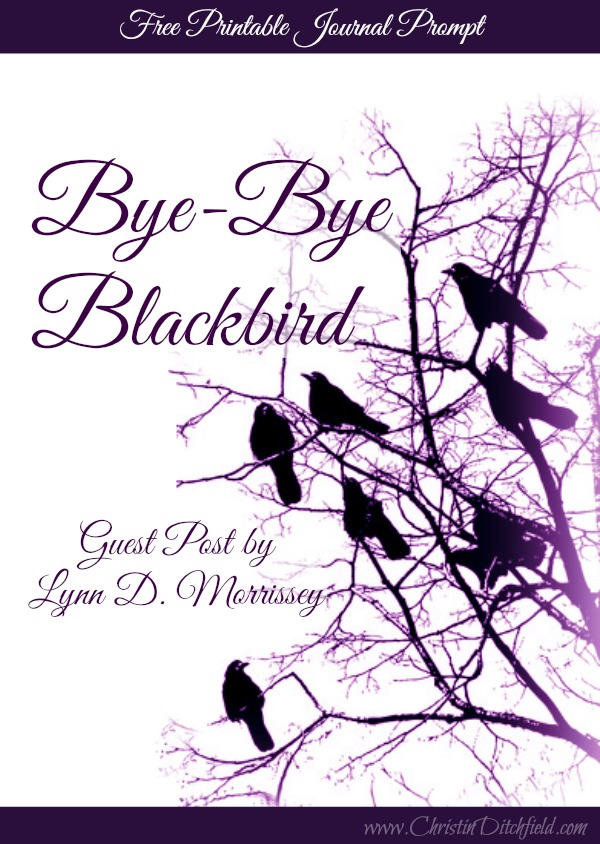 Bye-Bye Blackbird with Journal Prompt