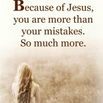 More Than Your Mistakes