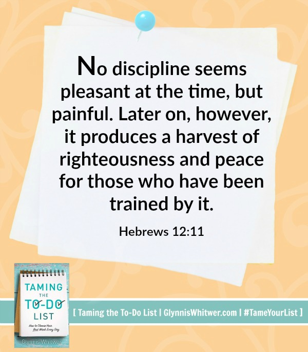 """No discipline seems pleasant at the time, but painful. Later on, however, it produces a harvest of righteousness and peace for those who have been trained by it"" (Hebrews 12: 11)."