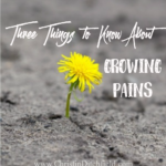 Three Things to Know About Growing Pains