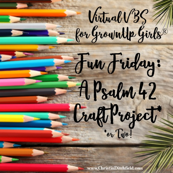 VBS Fun Friday Psalm 42