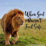 When God Doesn't Feel Safe